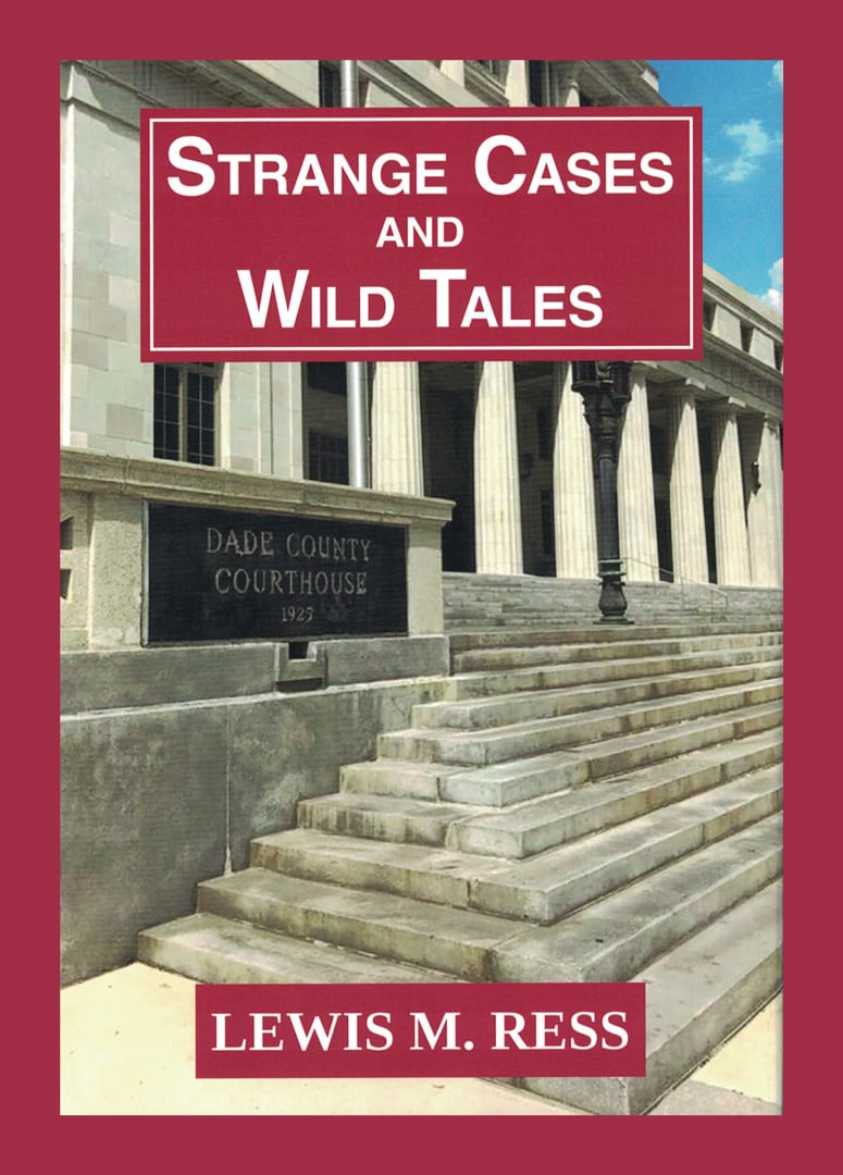 Strange Cases and Wild Tales by Lewis M. Ress